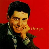 I Love You by Eddie Fisher