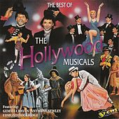 Play & Download The Best Of The Hollywood Musicals by Various Artists | Napster