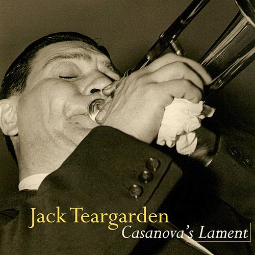 Play & Download Casanova's Lament by Jack Teagarden | Napster