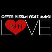Play & Download I'm In Love (feat. Maya) by Offer Nissim | Napster