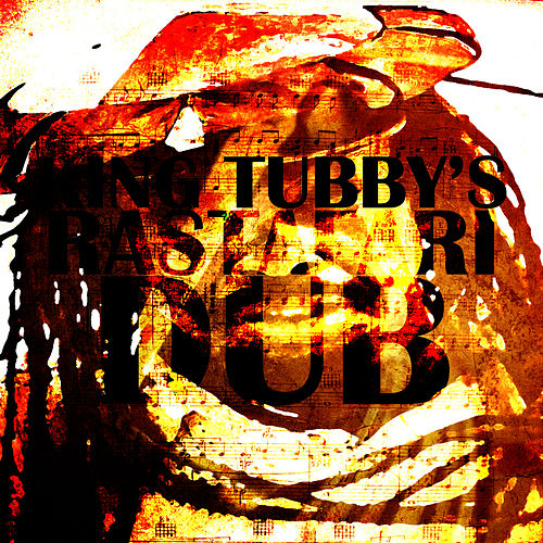 Play & Download King Tubby's Rastafari Dub Platinum Edition by King Tubby | Napster