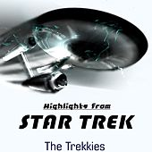 Play & Download Highlights From Star Trek Soundtrack 2009 by The Trekkies | Napster
