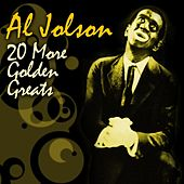 20 More Golden Greats by Al Jolson