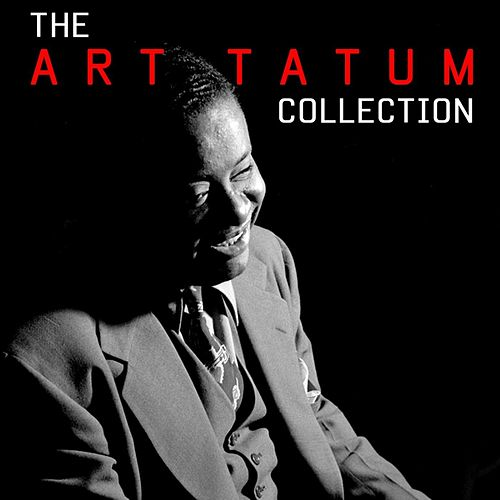 Play & Download The Art Tatum Collection by Art Tatum | Napster