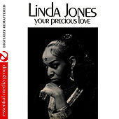 Play & Download Your Precious Love (Digitally Remastered) by Linda Jones | Napster