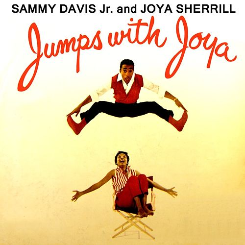 Play & Download Jumps With Joya by Sammy Davis, Jr. | Napster