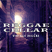 Play & Download Reggae Cellar Vintage Reggae Platinum Edition by Various Artists | Napster