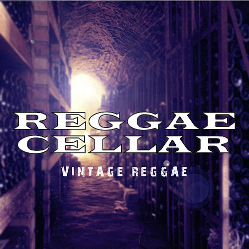 Reggae Cellar Vintage Reggae Platinum Edition by Various Artists