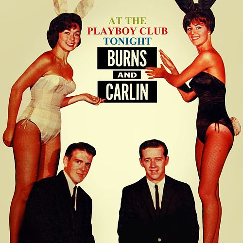 Play & Download At The Playboy Club Tonight by Jack Burns | Napster