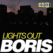 Lights Out by DJ  Boris