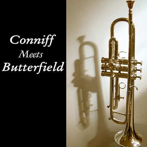 Play & Download Conniff Meets Butterfield by Ray Conniff | Napster