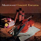 Play & Download Mantovani Concert Encores by Mantovani | Napster