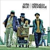 Play & Download Hooligan Stew by Josh Blue | Napster