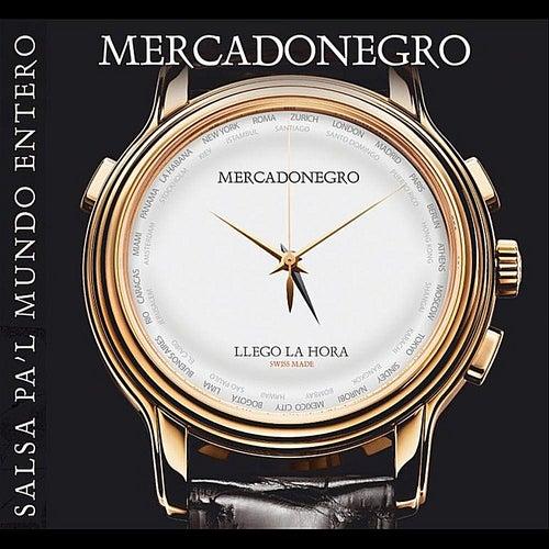 Salsa Pa'l Mundo Entero  (Remastered Edition) by Mercadonegro