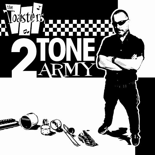 Play & Download 2Tone Army by The Toasters | Napster