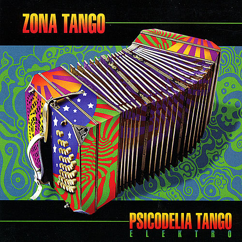 Psicodelia Tango by Zona Tango