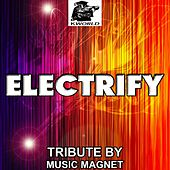 Play & Download Electrify - Jakwob by Music Magnet | Napster