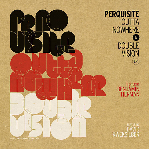 Play & Download Outta Nowhere & Double Vision Ep by Perquisite | Napster