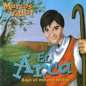 Play & Download El Arca by Marcos Vidal | Napster