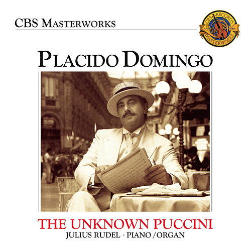 Play & Download Plácido Domingo: The Unknown Puccini Songs by Placido Domingo | Napster