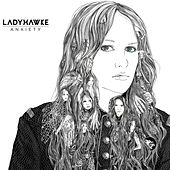 Play & Download Anxiety by Ladyhawke | Napster