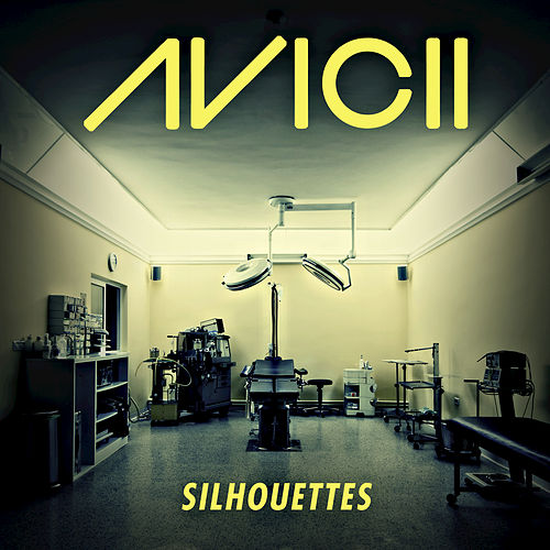 Play & Download Silhouettes by Avicii | Napster