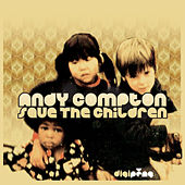 Save The Children by Andy Compton