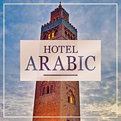 Hotel Arabia by Various Artists