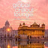 The Global Chillout Lounge by Various Artists