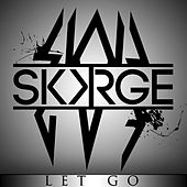Play & Download Let Go by Skorge | Napster