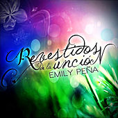 Play & Download Revestidos de la Uncion by Emily Peña | Napster
