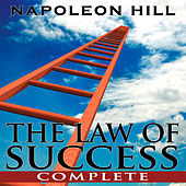 Play & Download The Law of Success - Complete by Napoleon Hill | Napster