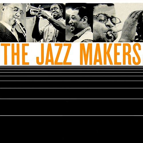 Play & Download The Jazz Makers by Various Artists | Napster