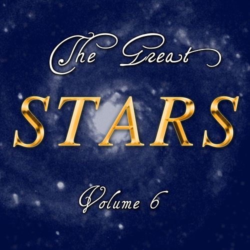 Play & Download The Great Stars Volume 6 by Various Artists | Napster