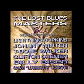 Play & Download The Lost Blues Masters by Various Artists | Napster