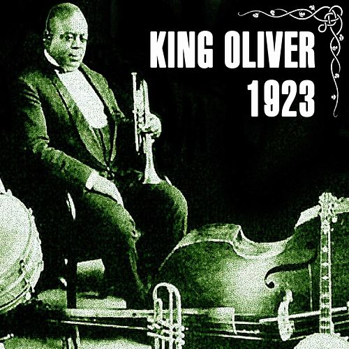 Play & Download 1923 by King Oliver | Napster