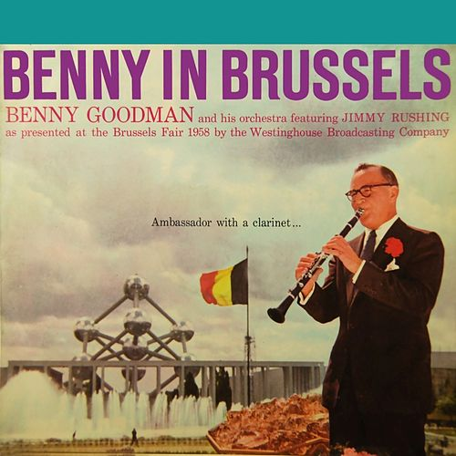 Play & Download Benny In Brussels Volume 1 by Benny Goodman | Napster