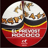 Play & Download Rococo Ep by El Prevost | Napster