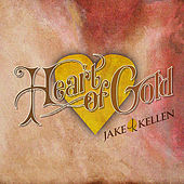 Play & Download Heart of Gold by Jake Kellen | Napster