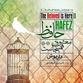 Play & Download Hafez, The Beloved Is Here Ii by Dariush | Napster