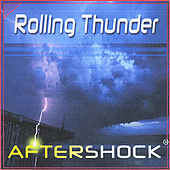 Play & Download Rolling Thunder by Aftershock | Napster