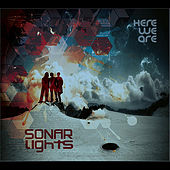 Here We Are by Sonar Lights