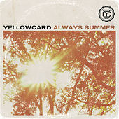 Play & Download Always Summer - Single by Yellowcard | Napster