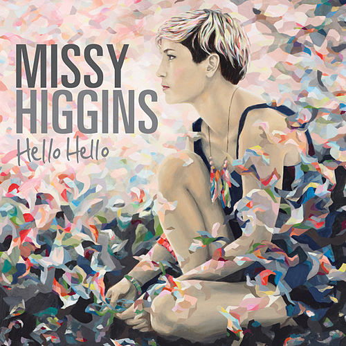 Play & Download Hello Hello by Missy Higgins | Napster