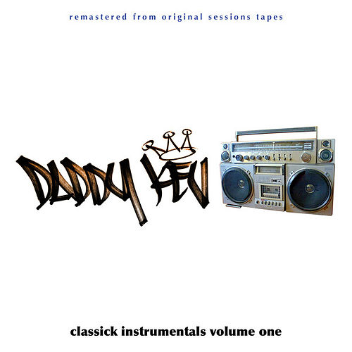 Classick Instrumentals Vol. 1 by Daddy Kev