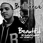 Beautiful in Every Way - Single by Brilliance