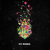 Play & Download Fly Russia by Various Artists | Napster