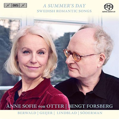 A Summer's Day Swedish Romantic Songs by Anne-sofie Von Otter