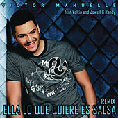 Play & Download Ella Lo Que Quiere Es Salsa (Reggaeton Remix) by Víctor Manuelle | Napster