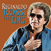 Play & Download Rossi The King by Reginaldo Rossi | Napster
